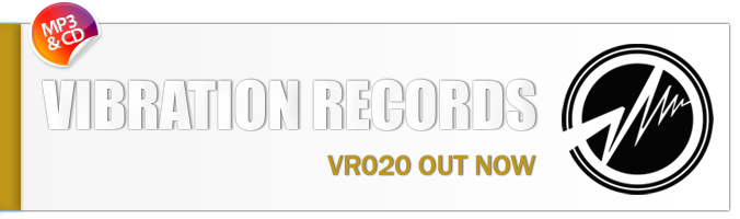 Vibration Records VR020 OUT NOW